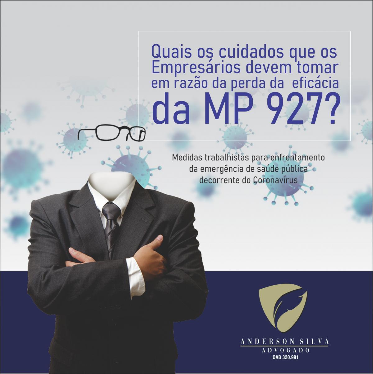 Quais os cuidados que os Empresários devem tomar em razão da perda da eficácia da MP 927?